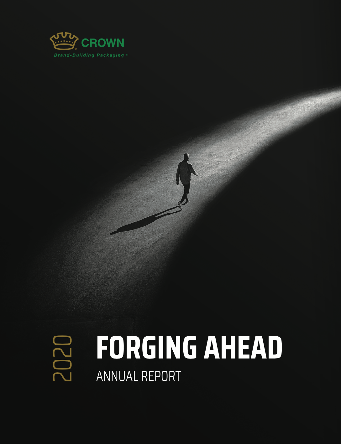 Crown 2020 Forging Ahead Annual Report